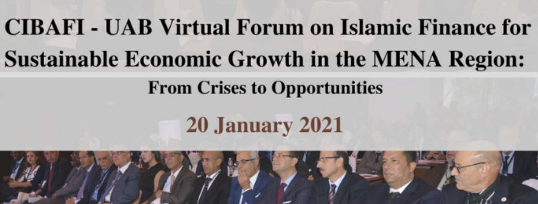 CIBAFI-UAB Forum on Islamic Finance and Sustainable Growth